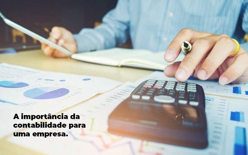 A Importância Da Contabilidade Para Uma Empresa - Contabilidade Na Zona Leste - SP | BPC Assessoria
