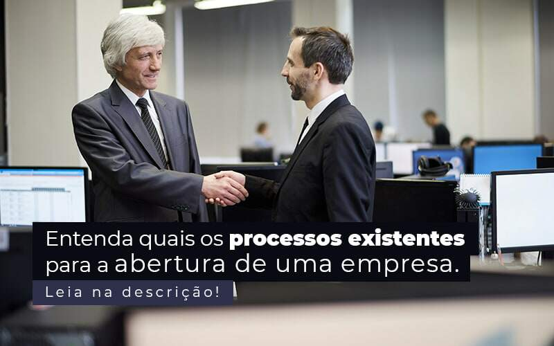 Entenda Quais Os Processos Existentes Para A Abertura De Uma Empresa Post (2) - Quero montar uma empresa